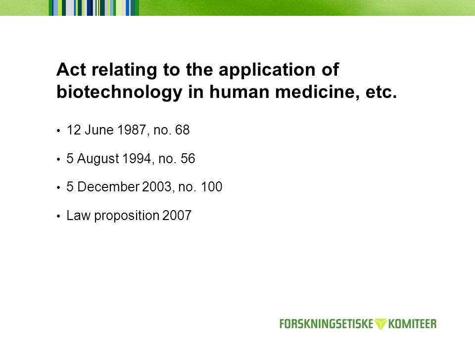 Act relating to the application of biotechnology in human medicine, etc.