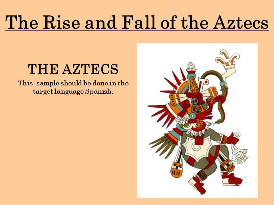 Summary : Mesoamerican Civilizations Aztec Empire development of a civilization Aztec Empire Characteristics Tenochtitlan the capital of the Aztec Empire Aztecs.