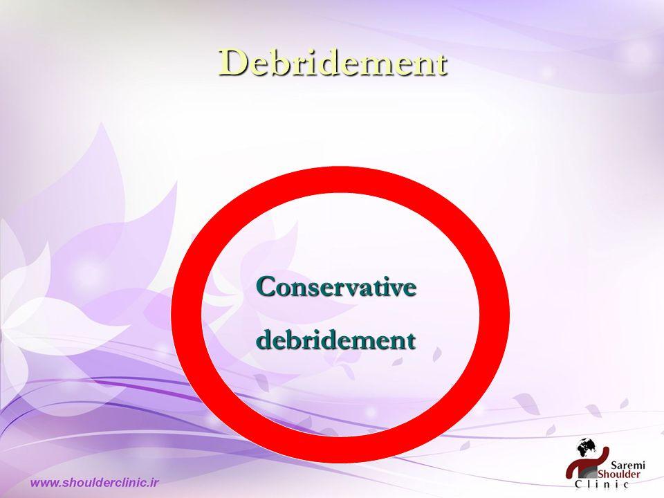 Debridement Conservativedebridement