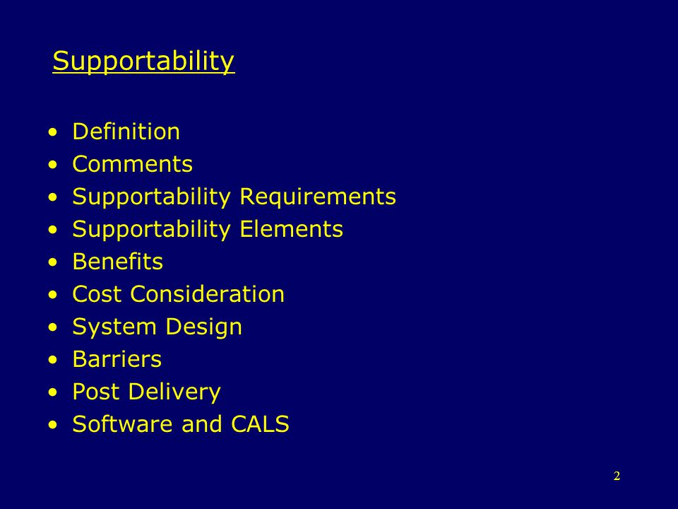 3 Definition Supportability (Military) is the degree to which system design characteristics and planned logistics resources including manpower meet system (operational and wartime utilization) requirements.