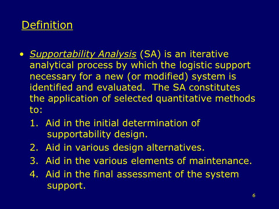 7 Definition Supportability Related Design Factors are factors which include only the effects of an items design.
