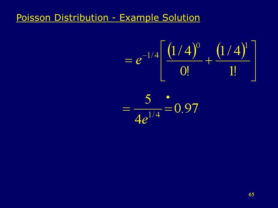 65 Poisson Distribution - Example Solution