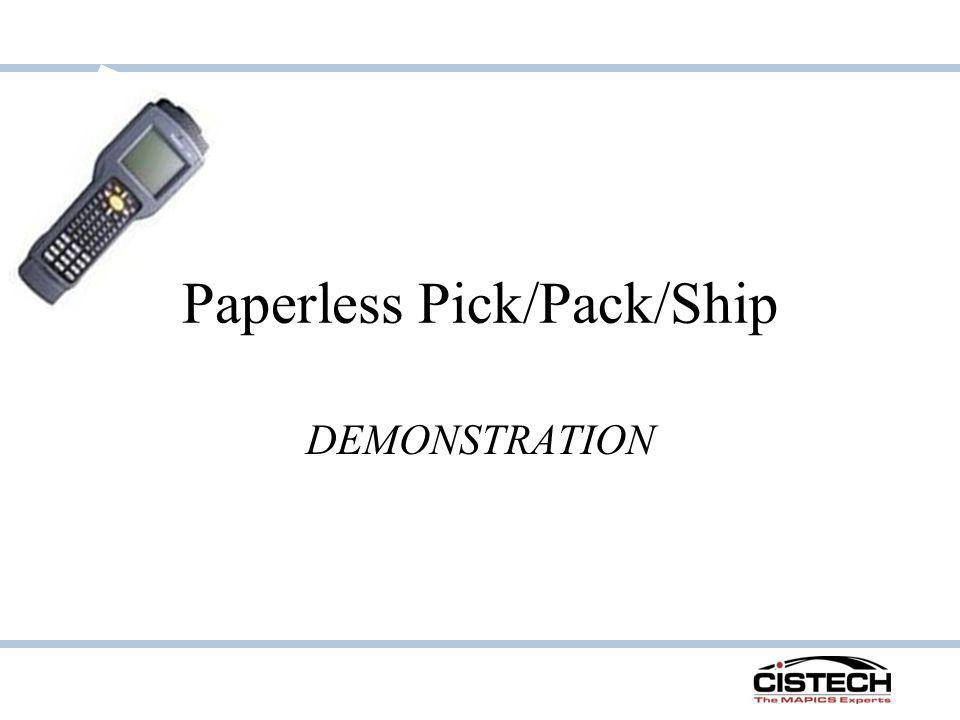 Paperless Pick/Pack/Ship DEMONSTRATION