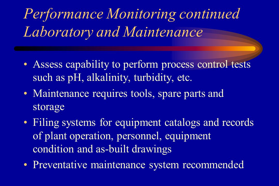 Performance Monitoring continued Wastes and Their Disposal Familiarize yourself with the filter backwash water and sedimentation tank sludge Is discharge permitted.