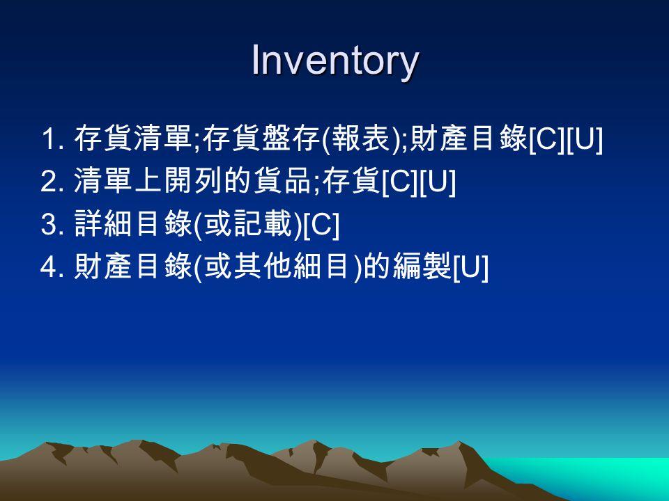 Inventory 1. ; ( ); [C][U] 2. ; [C][U] 3. ( )[C] 4. ( ) [U]
