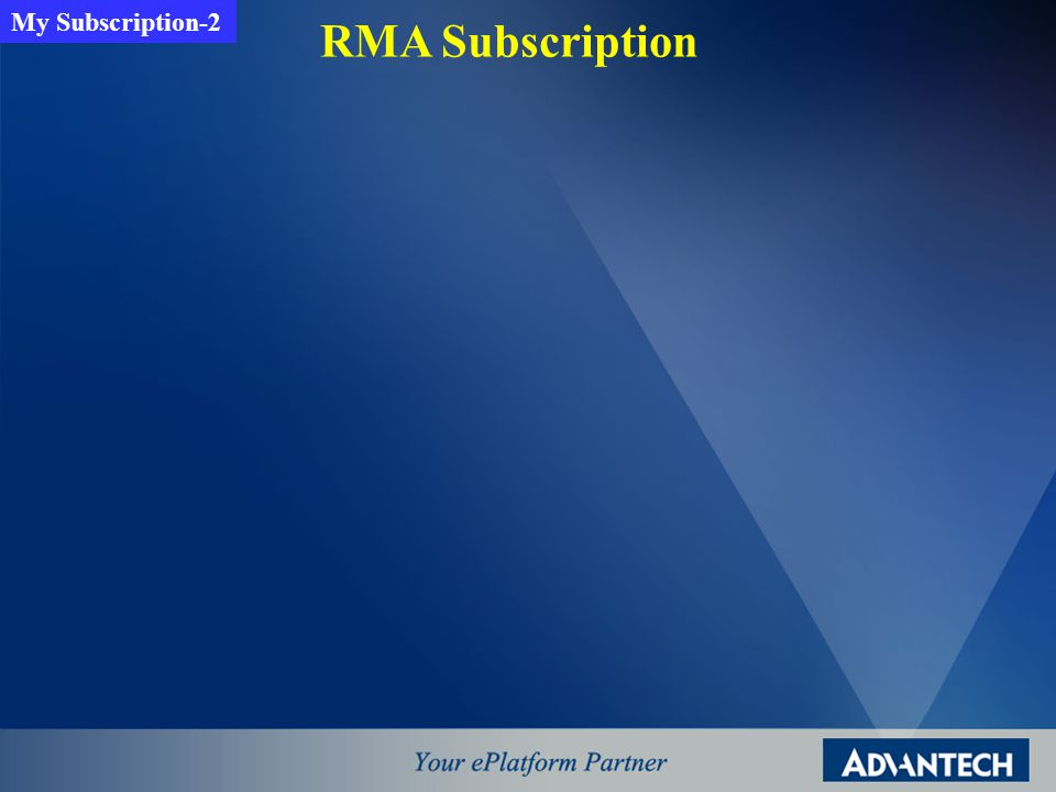 RMA Subscription My Subscription-2