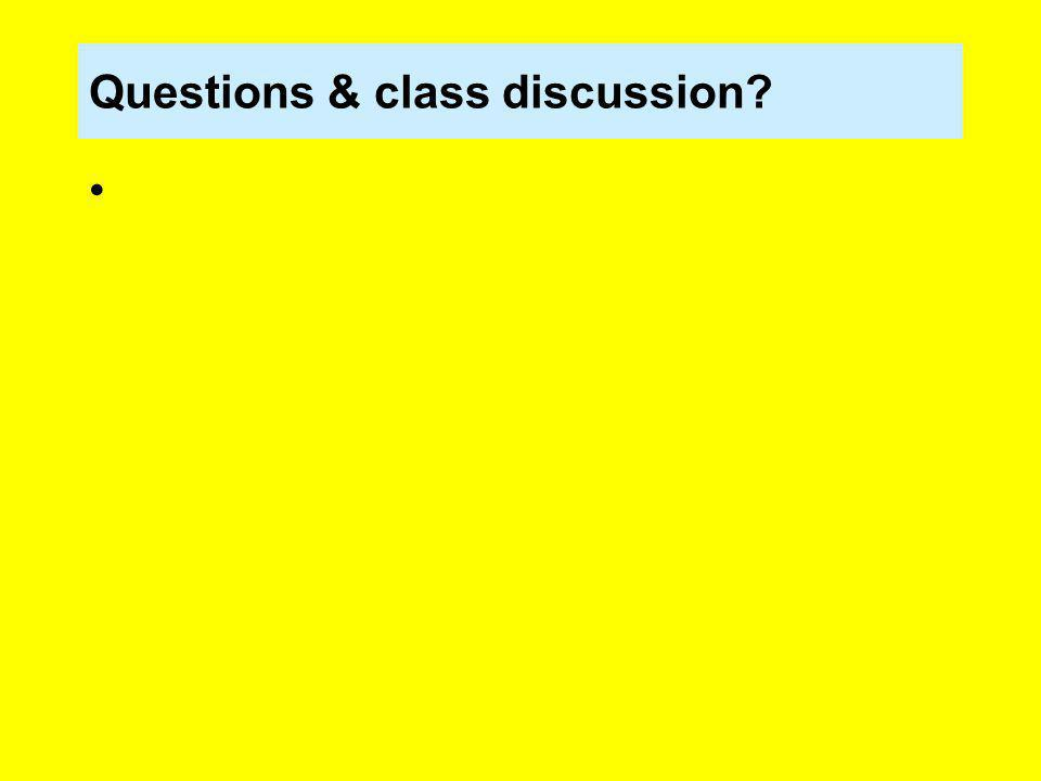 Questions & class discussion