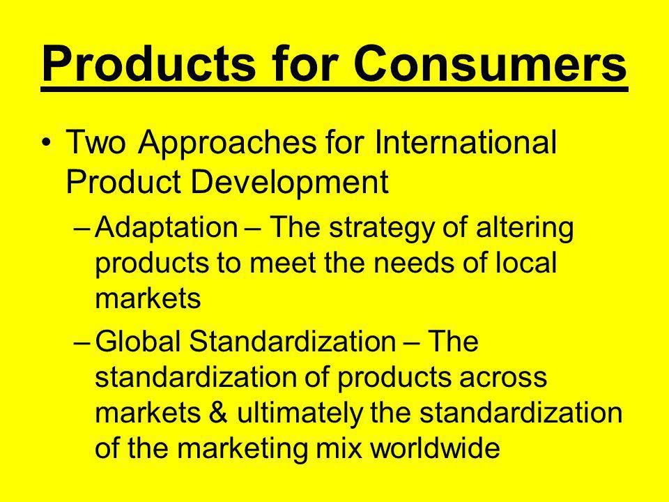 To Standardize or Adapt Product ? THAT IS THE QUESTION