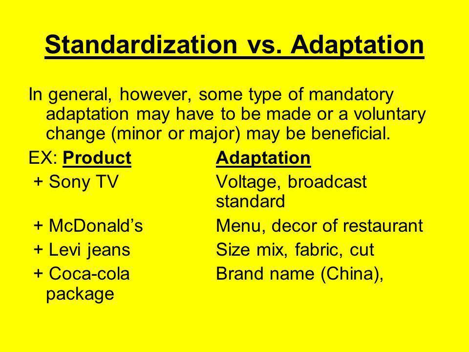Standardization vs.