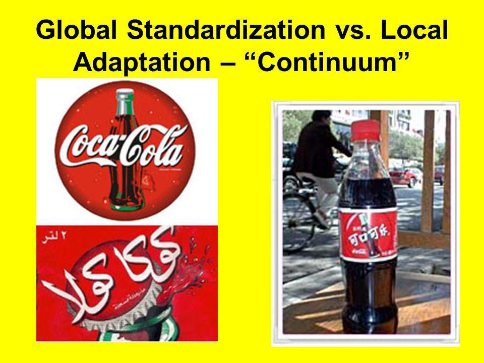 Global Standardization vs. Local Adaptation – Continuum