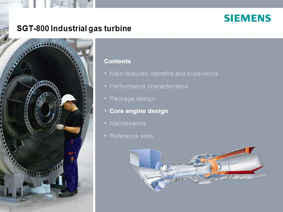 E O IP © Siemens Industrial Turbomachinery AB 2011. All rights reserved. SGT-800Page 30 Contents Main features, benefits and experience Performance ch