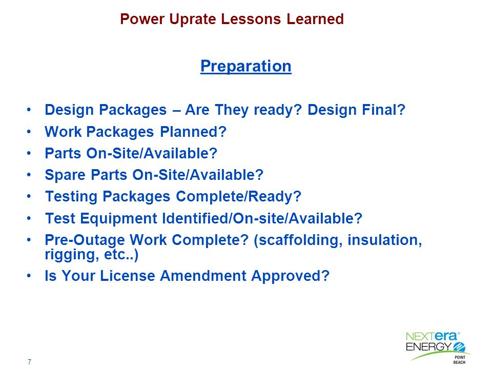 7 Power Uprate Lessons Learned Preparation Design Packages – Are They ready.