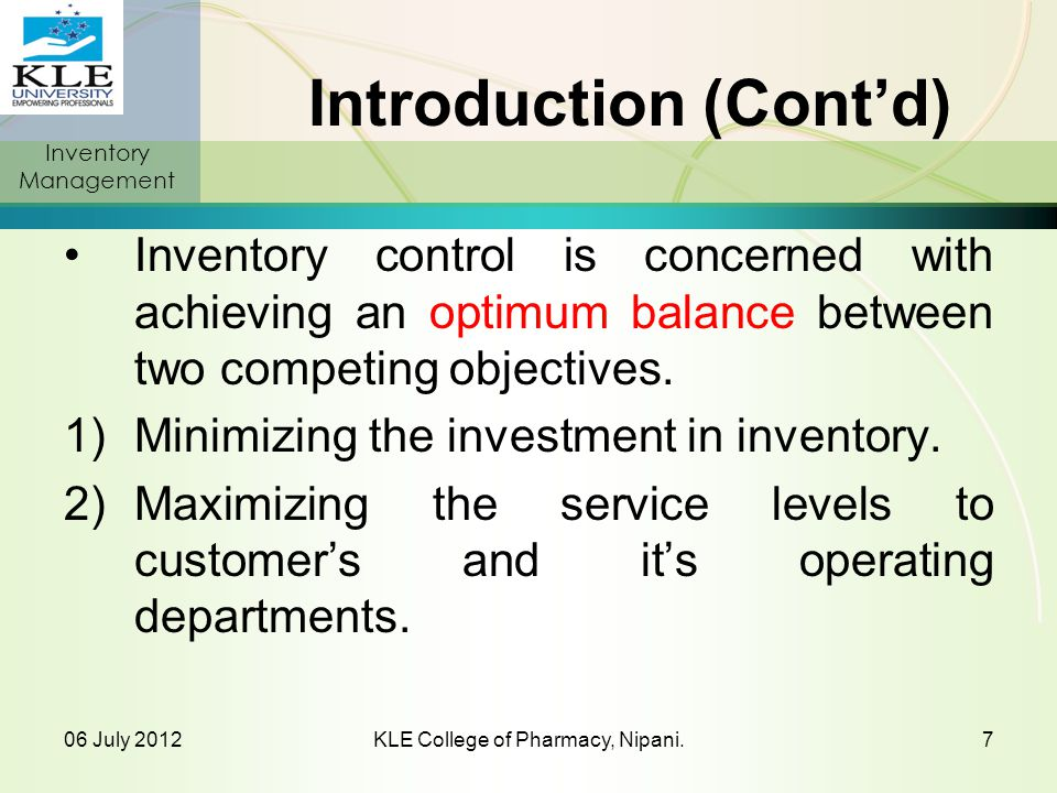 Inventory Management OBJECTIVES 06 July 2012KLE College of Pharmacy, Nipani.8
