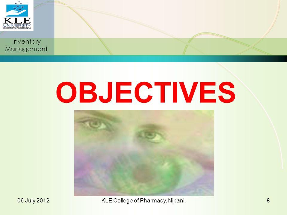 120 06 July 2012KLE College of Pharmacy, Nipani.119 E-mail: nanjwadebk@gmail.com Cell No.: 00919742431000
