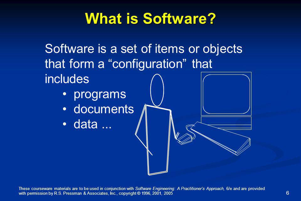 These courseware materials are to be used in conjunction with Software Engineering: A Practitioners Approach, 6/e and are provided with permission by R.S.