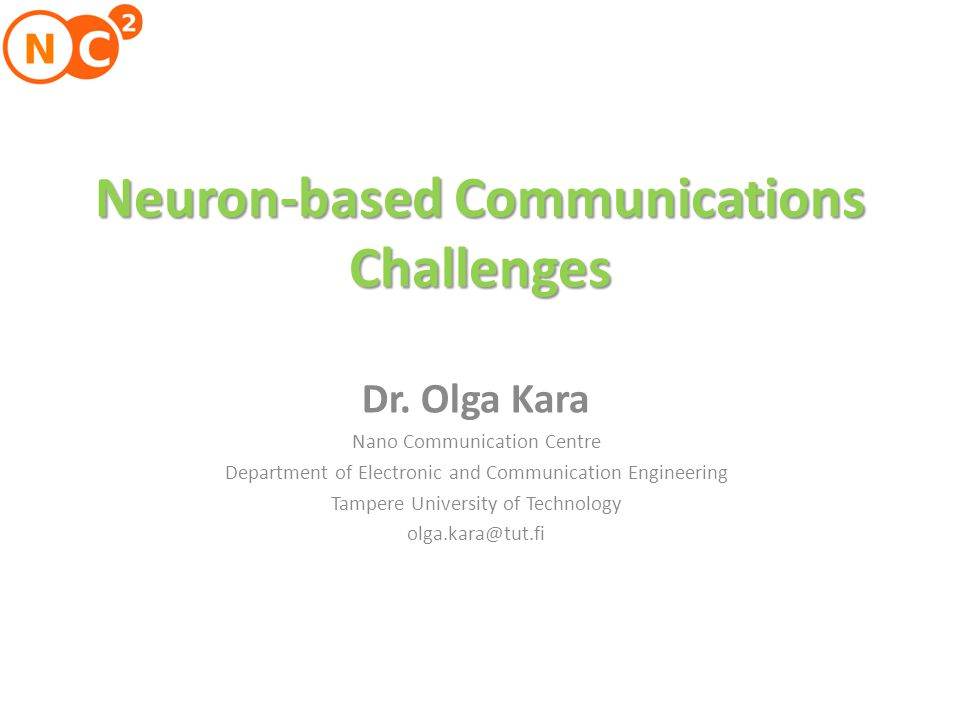 Neuron-based Communications Challenges Dr.