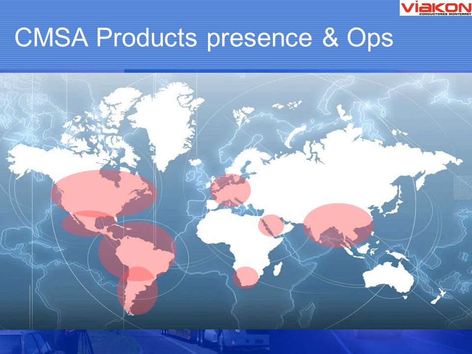 CMSA Products presence & Ops