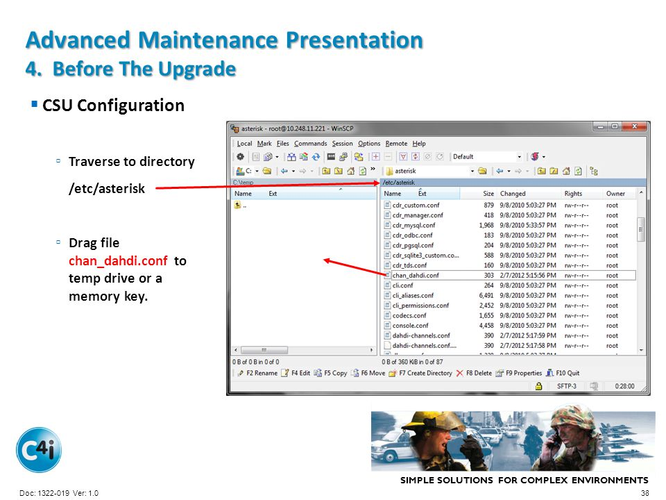 SIMPLE SOLUTIONS FOR COMPLEX ENVIRONMENTS Presentation Template 356-094 Version: 4.0 Advanced Maintenance Presentation 4. Before The Upgrade CSU Confi