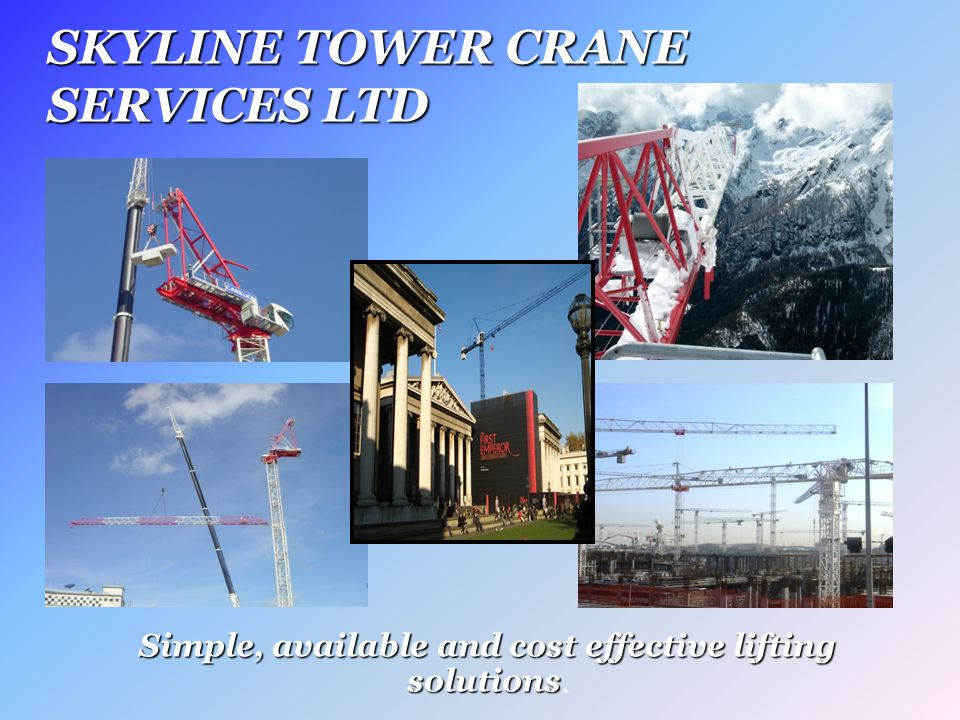 COMPANY PROFILE We are an Essex based tower crane services contractor offering a full service capability to the building and construction industry in the UK and worldwide, placing the highest emphasis on quality, health, safety and customer satisfaction.