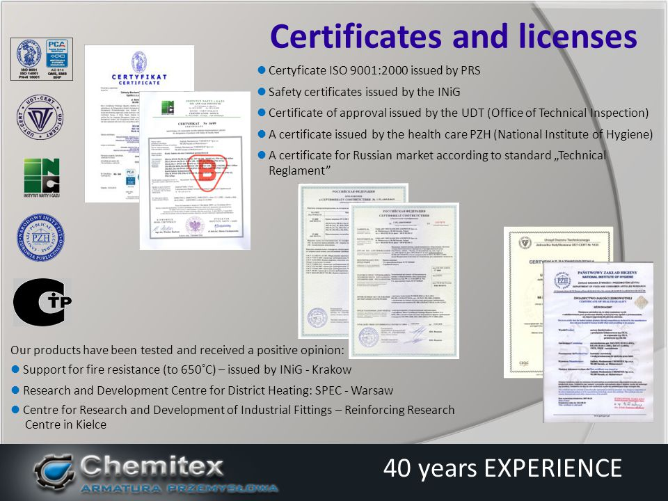 Capacity: over 20.000 pcs/year About 100 employee warranty and post warranty service Know -how continuous (self- improvement) Corporate offer open to ideas and suggestions Strengths Chemitex 40 years EXPERIENCE