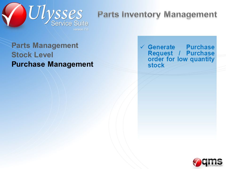 Purchase Management Generate Purchase Request / Purchase order for low quantity stock Stock Level Parts Management