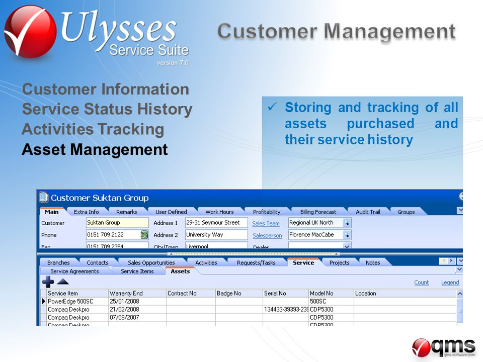 Asset Management Customer Information Service Status History Activities Tracking Storing and tracking of all assets purchased and their service history