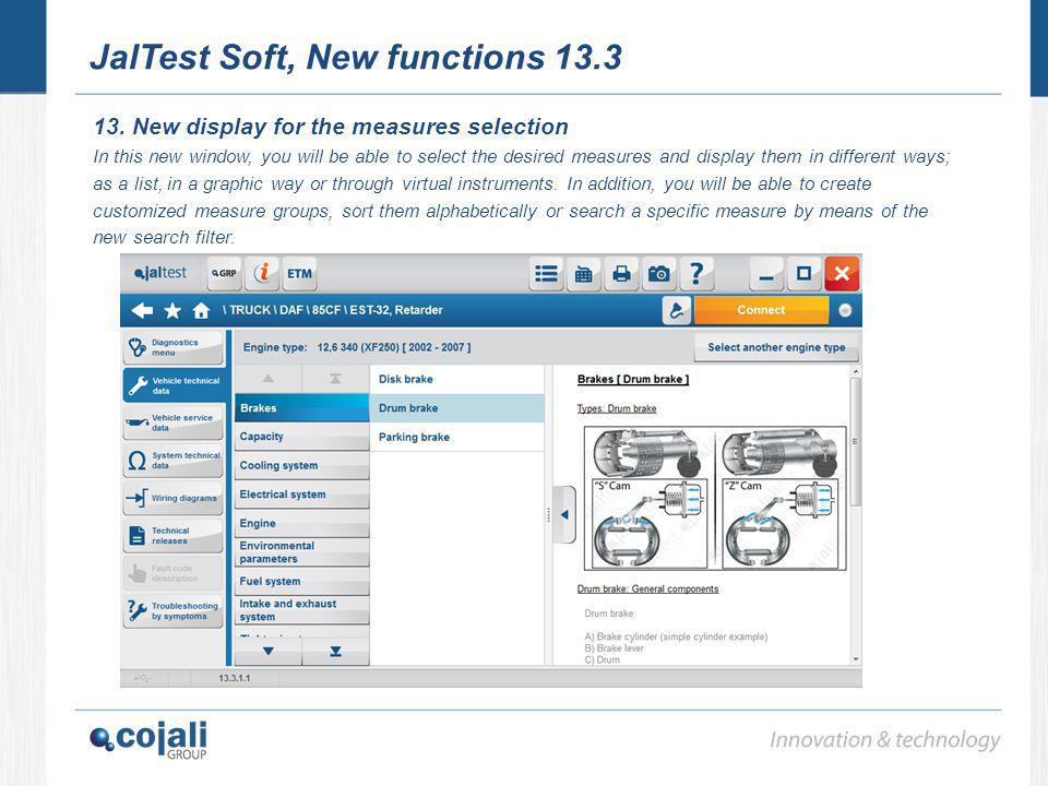 JalTest Soft, New functions 13.3 13. New display for the measures selection In this new window, you will be able to select the desired measures and di