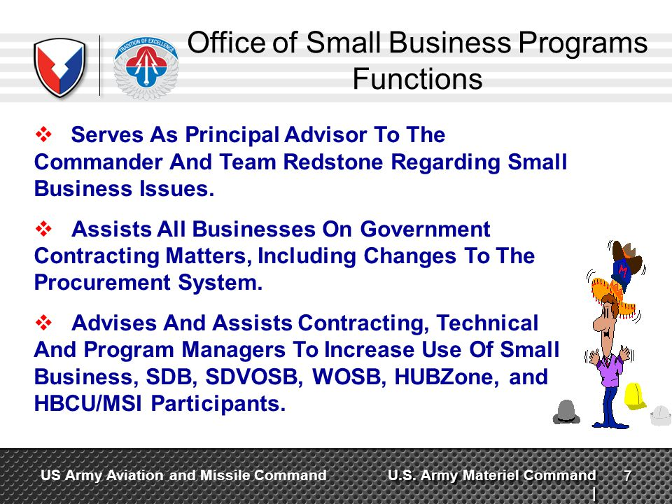 U.S. Army Materiel Command | US Army Aviation and Missile Command Office of Small Business Programs Functions Serves As Principal Advisor To The Comma