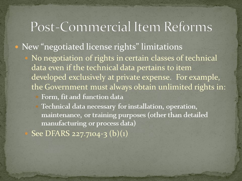 New negotiated license rights limitations No negotiation of rights in certain classes of technical data even if the technical data pertains to item de
