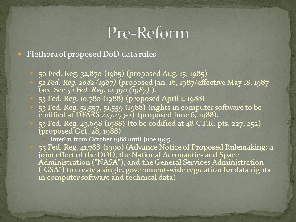Plethora of proposed DoD data rules 50 Fed. Reg. 32,870 (1985) (proposed Aug.