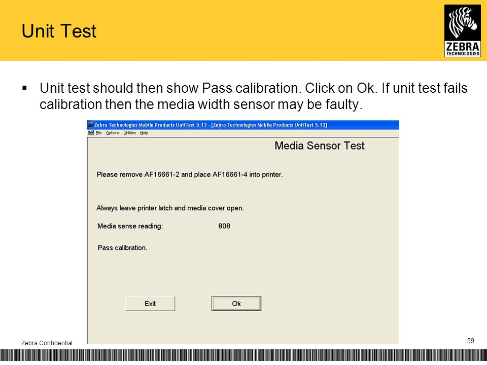 Unit Test Unit test should then show Pass calibration.