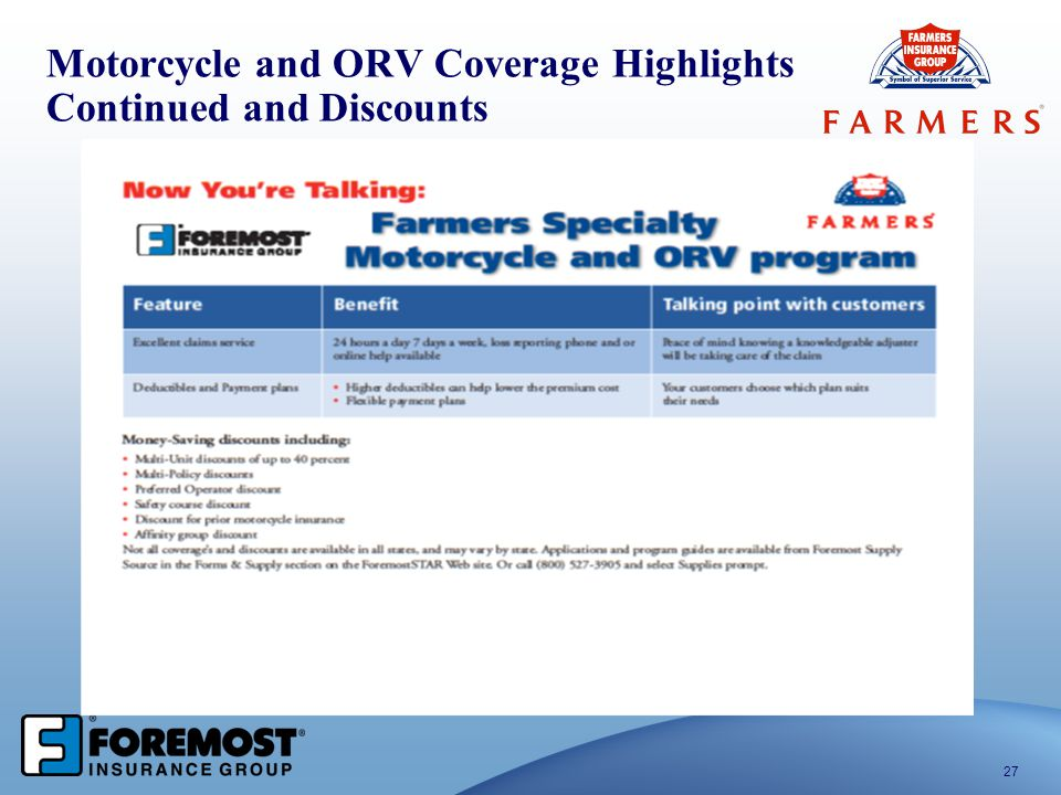 Motorcycle and ORV Coverage Highlights Continued and Discounts 27