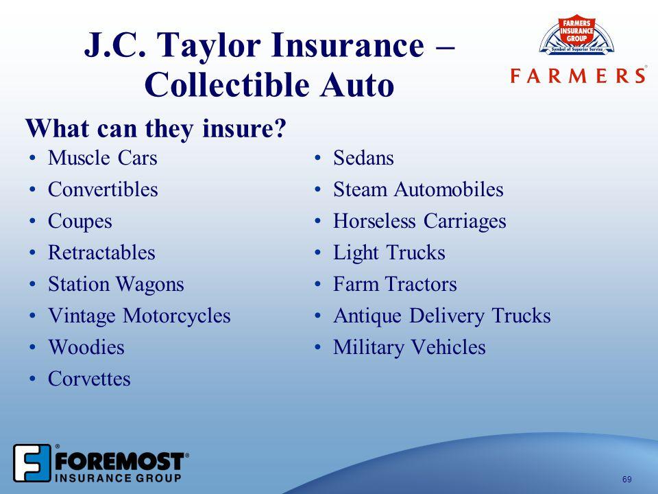 J.C. Taylor Insurance – Collectible Auto Muscle Cars Convertibles Coupes Retractables Station Wagons Vintage Motorcycles Woodies Corvettes Sedans Stea