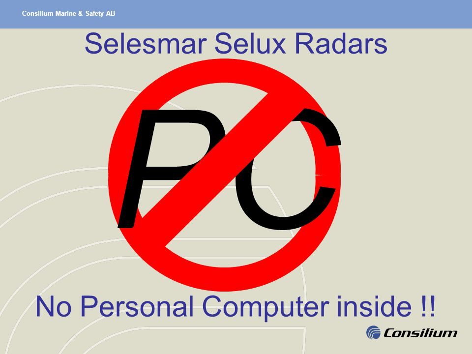 Consilium Marine & Safety AB Selesmar Selux Radars PC No Personal Computer inside !!