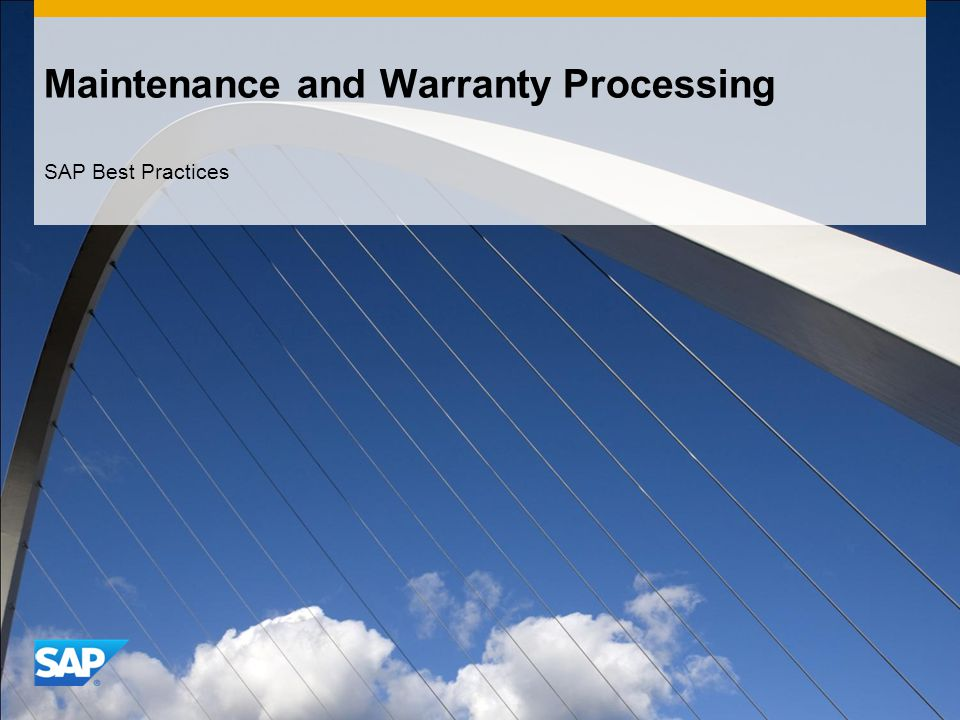 Maintenance and Warranty Processing SAP Best Practices