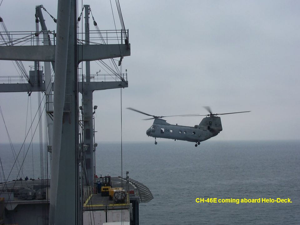 CH-46E coming aboard Helo-Deck.