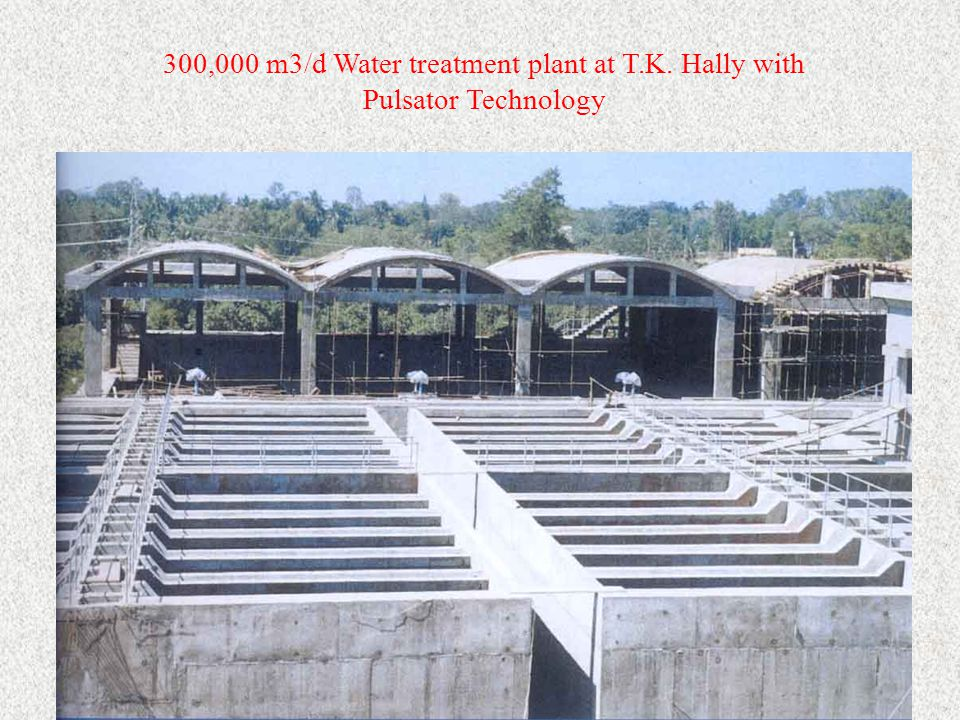 300,000 m3/d Water treatment plant at T.K. Hally with Pulsator Technology