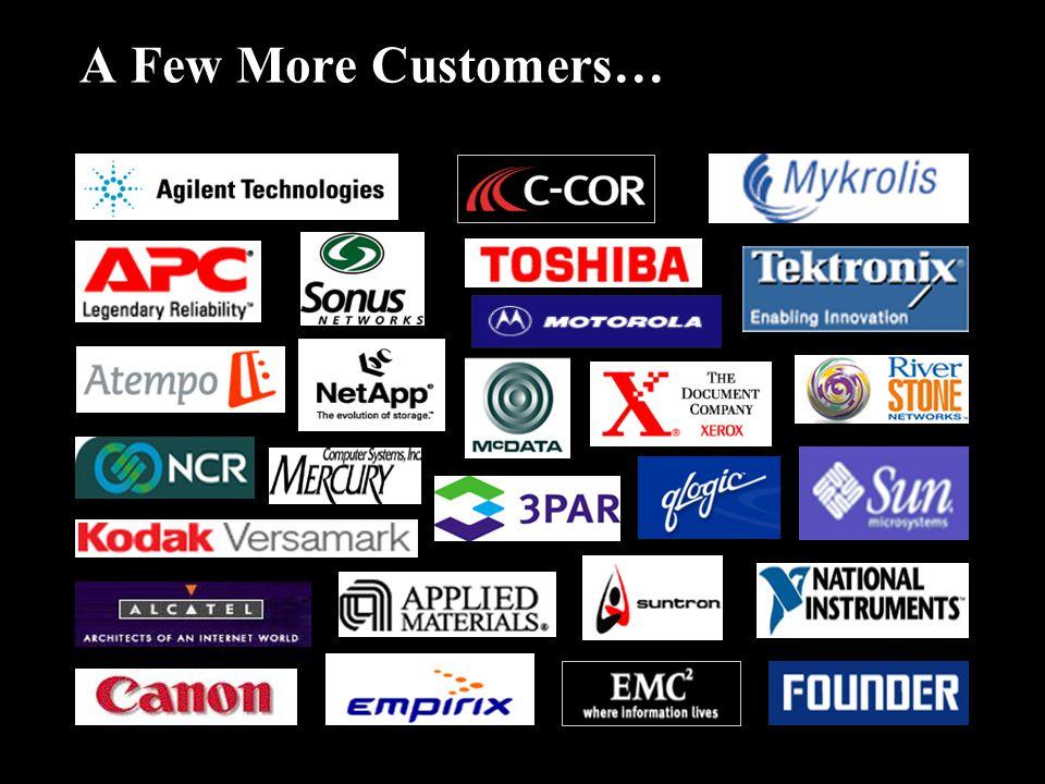 A Few More Customers…