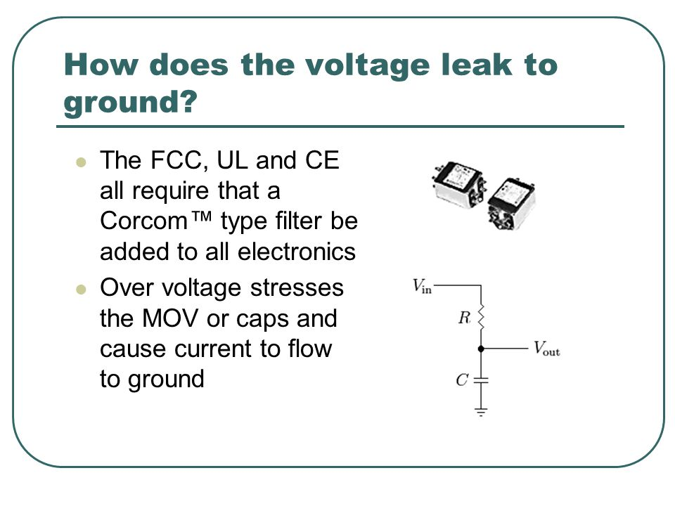 How does the voltage leak to ground.