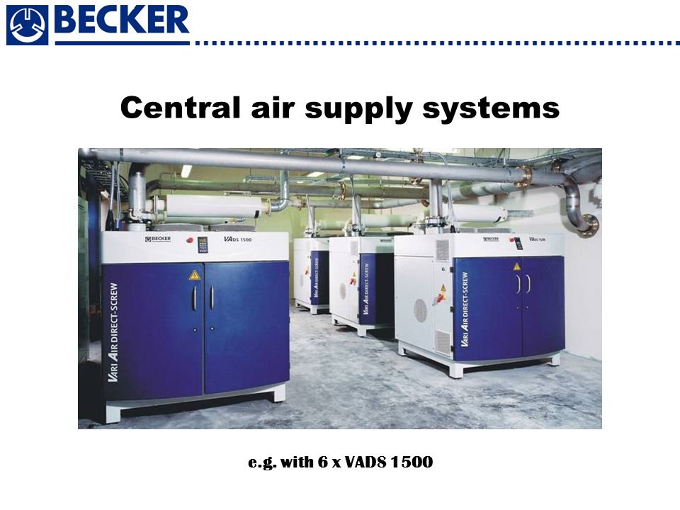 Central air supply systems e.g. with 6 x VADS 1500