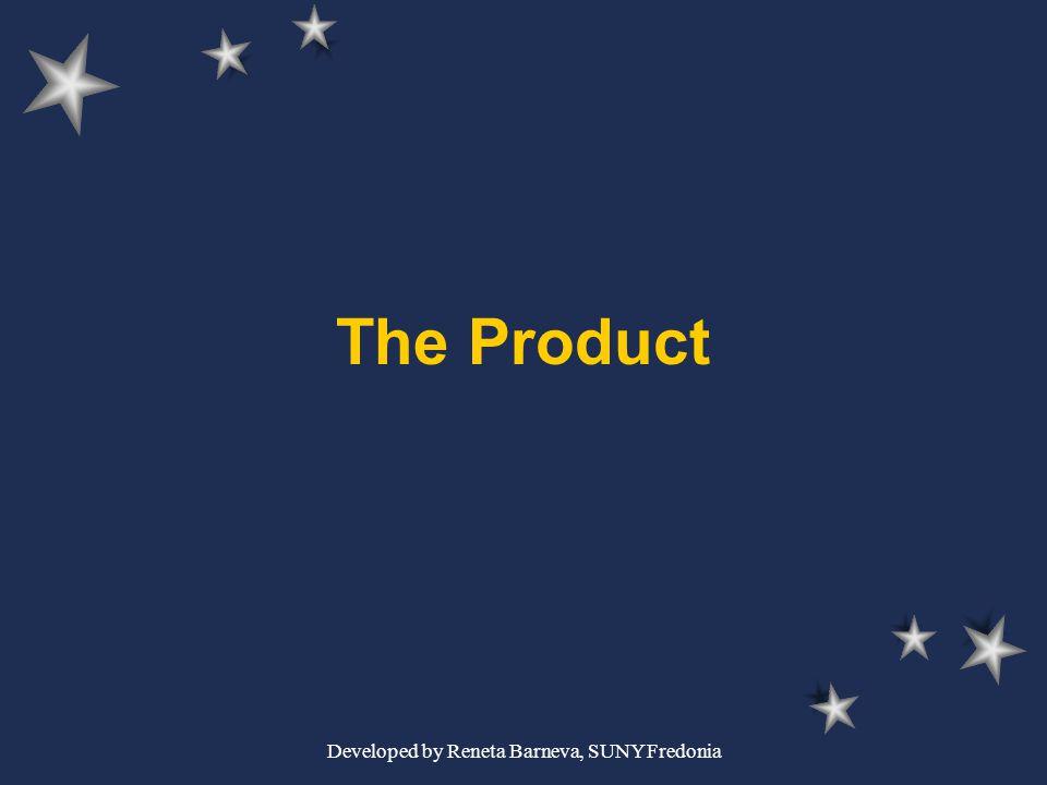 Developed by Reneta Barneva, SUNY Fredonia The Product