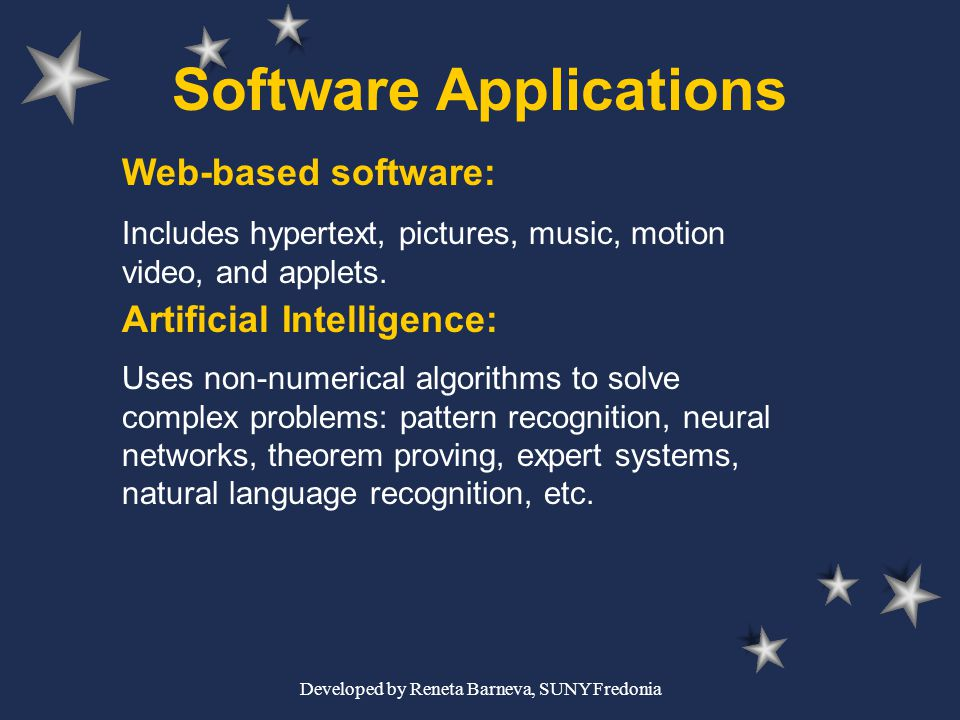 Developed by Reneta Barneva, SUNY Fredonia Software Applications Web-based software: Includes hypertext, pictures, music, motion video, and applets. A