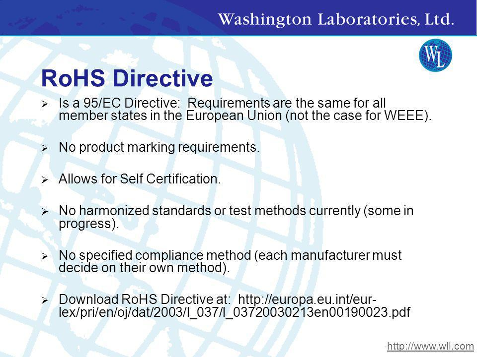 RoHS Directive Is a 95/EC Directive: Requirements are the same for all member states in the European Union (not the case for WEEE). No product marking
