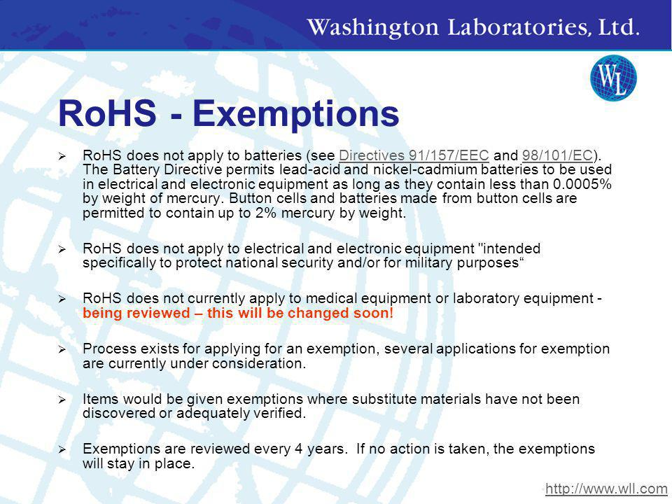 RoHS - Exemptions RoHS does not apply to batteries (see Directives 91/157/EEC and 98/101/EC). The Battery Directive permits lead-acid and nickel-cadmi