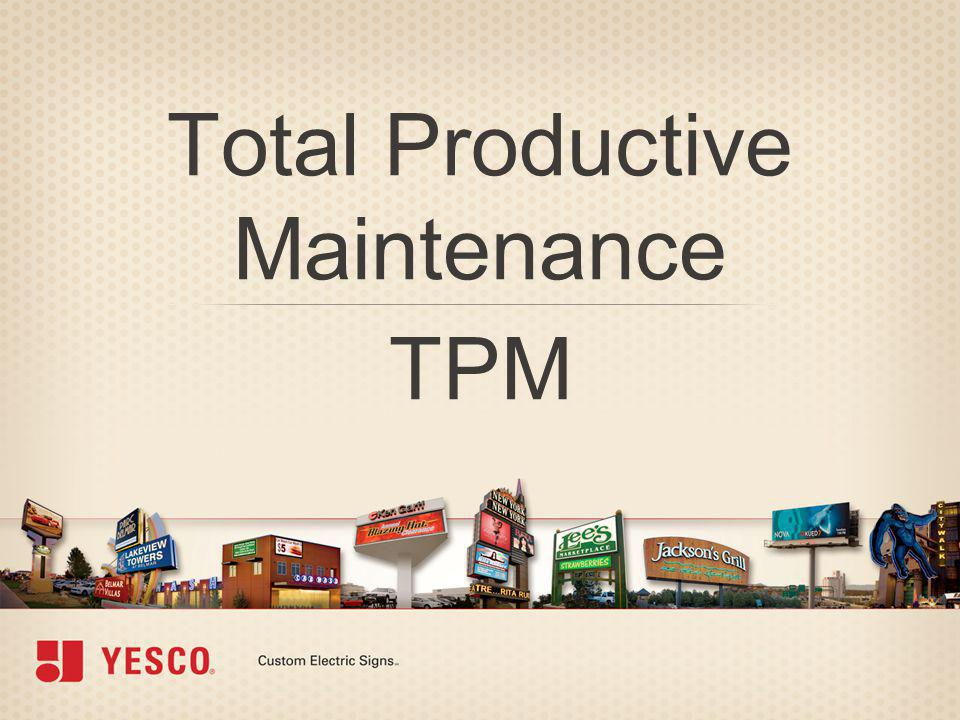 Total Productive Maintenance TPM