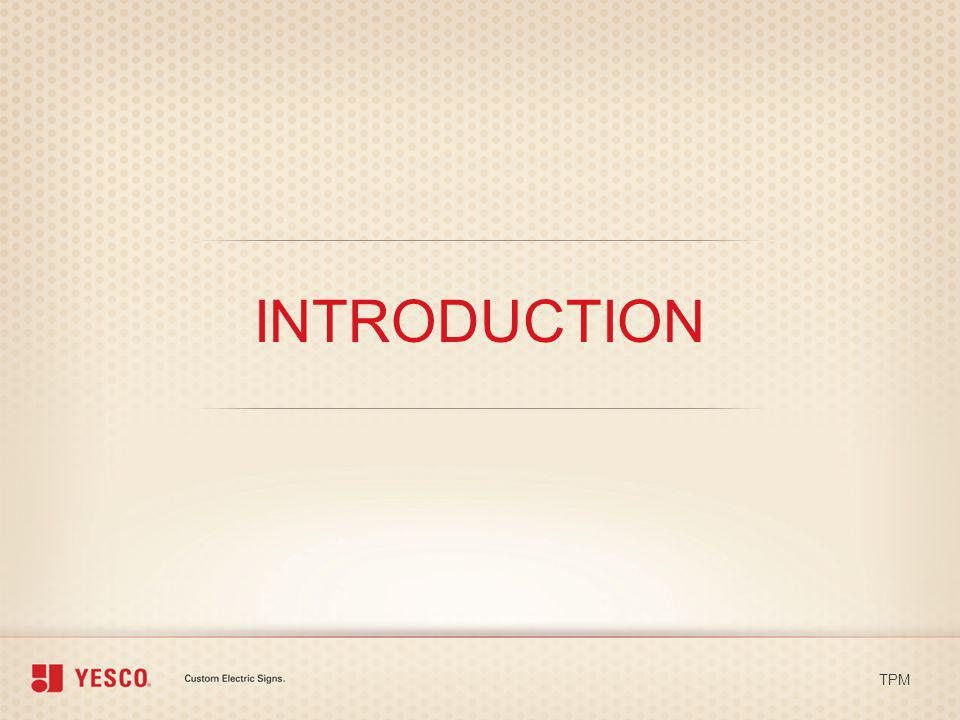 INTRODUCTION TPM