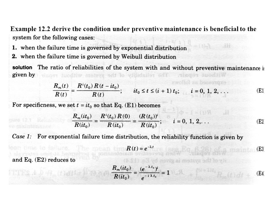 Example 12.2 derive the condition under preventive maintenance is beneficial to the