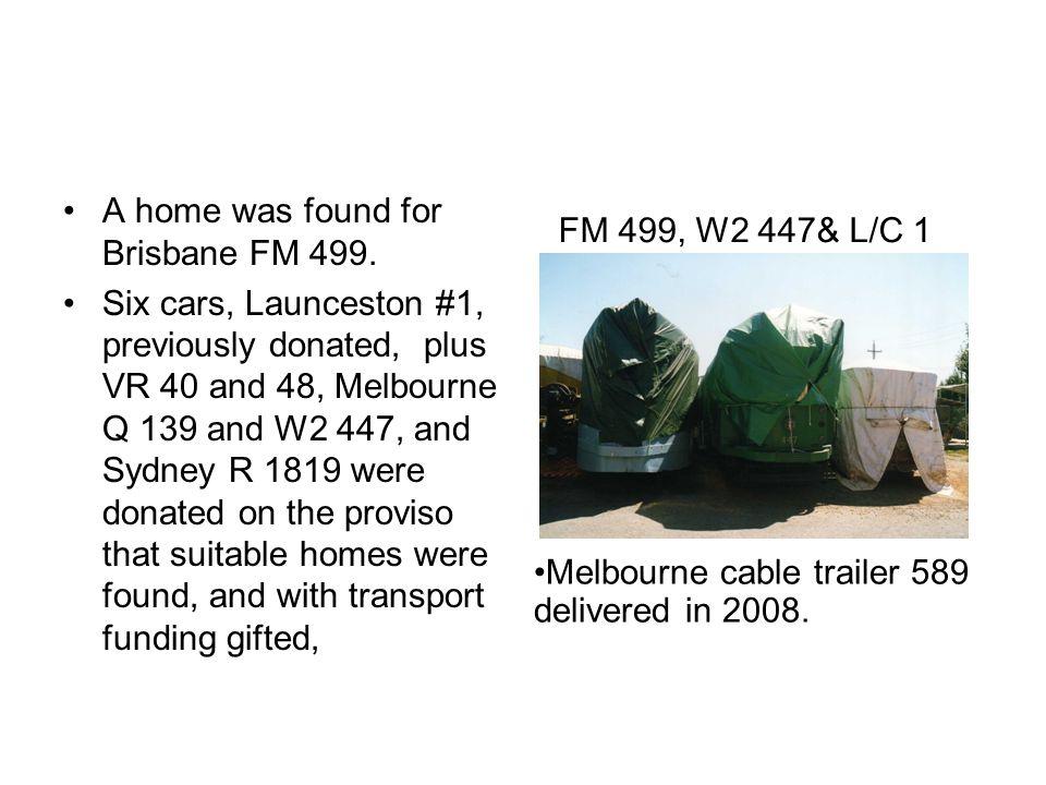 A home was found for Brisbane FM 499.