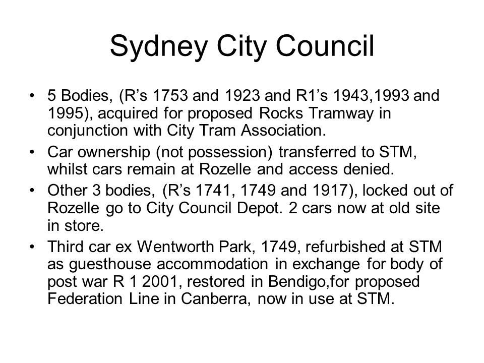 Sydney City Council 5 Bodies, (Rs 1753 and 1923 and R1s 1943,1993 and 1995), acquired for proposed Rocks Tramway in conjunction with City Tram Association.