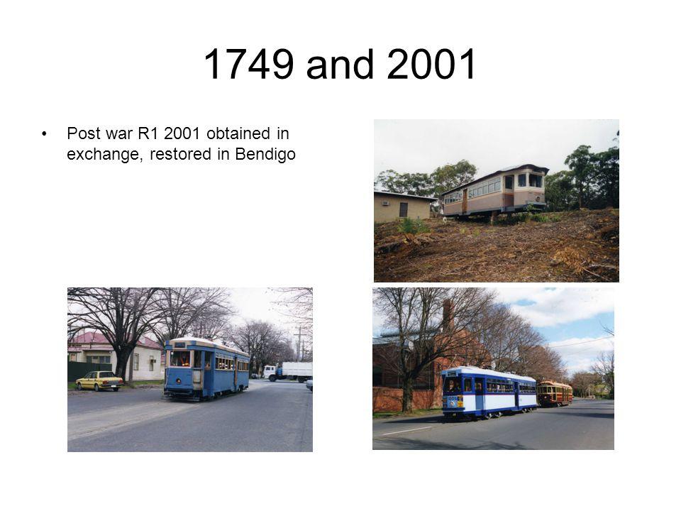 1749 and 2001 Post war R1 2001 obtained in exchange, restored in Bendigo